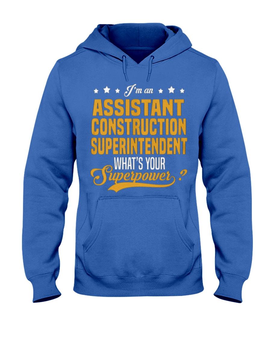 Assistant Construction Superinten Hooded Sweatshirt