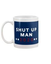 SHUT UP MAN 2020 Mug back