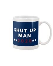 SHUT UP MAN 2020 Mug front