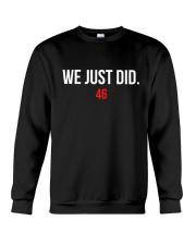 WE JUST DID 46 Crewneck Sweatshirt thumbnail