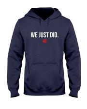 WE JUST DID 46 Hooded Sweatshirt thumbnail