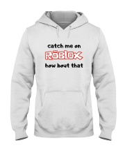 Catch Me On ROBLOX how bout that Hooded Sweatshirt thumbnail