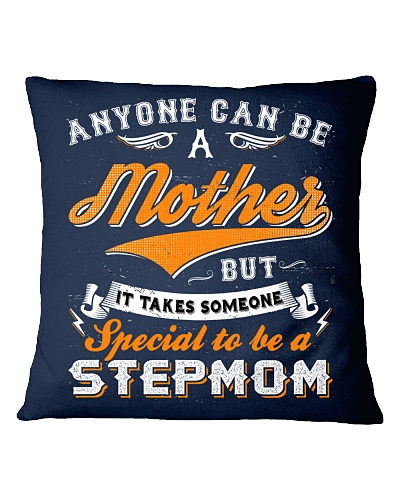 It Takes Someone Special To Be A Stepmom