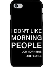 I don't like morning people - AS Phone Case thumbnail