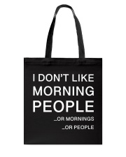 I don't like morning people - AS Tote Bag tile