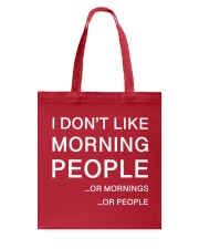 I don't like morning people - AS Tote Bag front