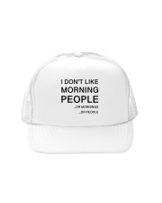 I don't like morning people - AS Trucker Hat thumbnail