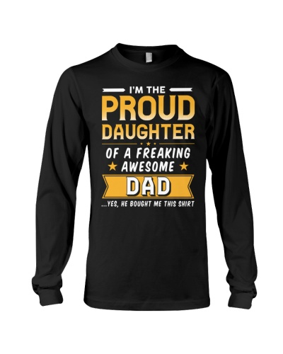 I'm The Proud Daughter Of A Freaking Awesome Dad