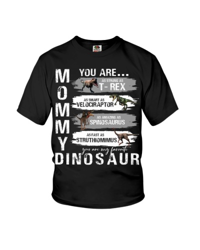 Mommy - You Are My Favorite Dinosaur