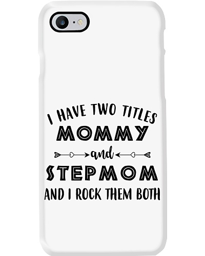 I Have Two Titles Mommy And Step Mom