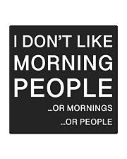 I don't like morning people - HL Square Coaster thumbnail