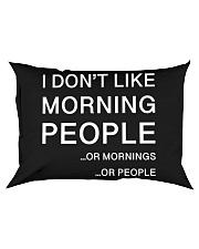 I don't like morning people - HL Rectangular Pillowcase thumbnail