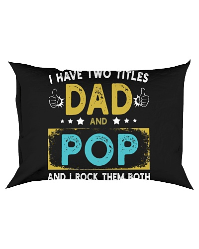 I Have Two Titles Dad And Pop