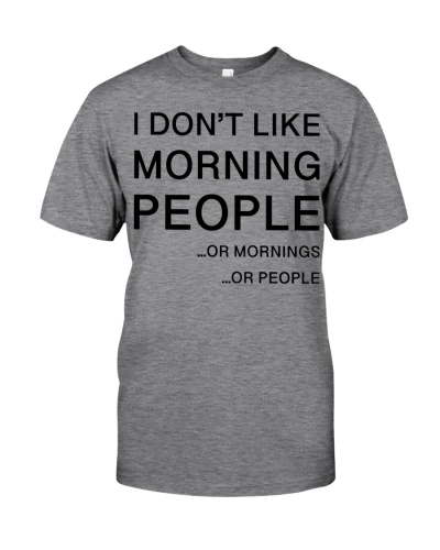I don't like morning people - AL