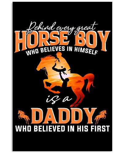 Behind Every Great Horse Boy Who Believes Daddy