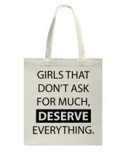 Girls deserve everything - AS Tote Bag thumbnail