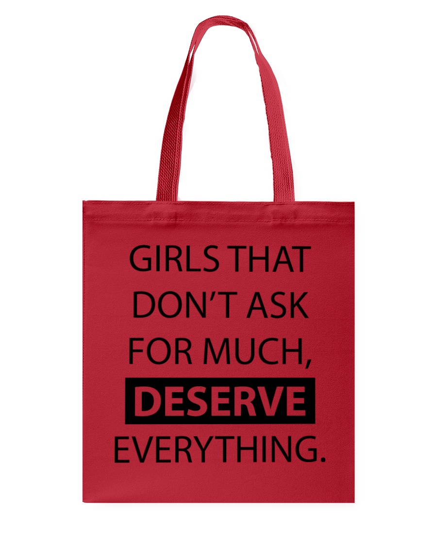 Girls deserve everything - AS Tote Bag