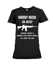 No body need an AR15 Premium Fit Ladies Tee thumbnail