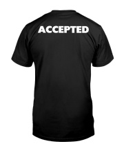 REJECTED to ACCEPTED Classic T-Shirt back