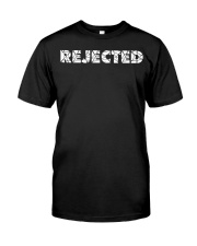 REJECTED to ACCEPTED Classic T-Shirt front