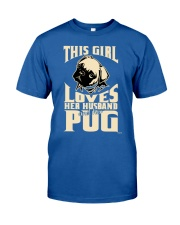 GIRL LOVES HER PUG COUPON Classic T-Shirt front