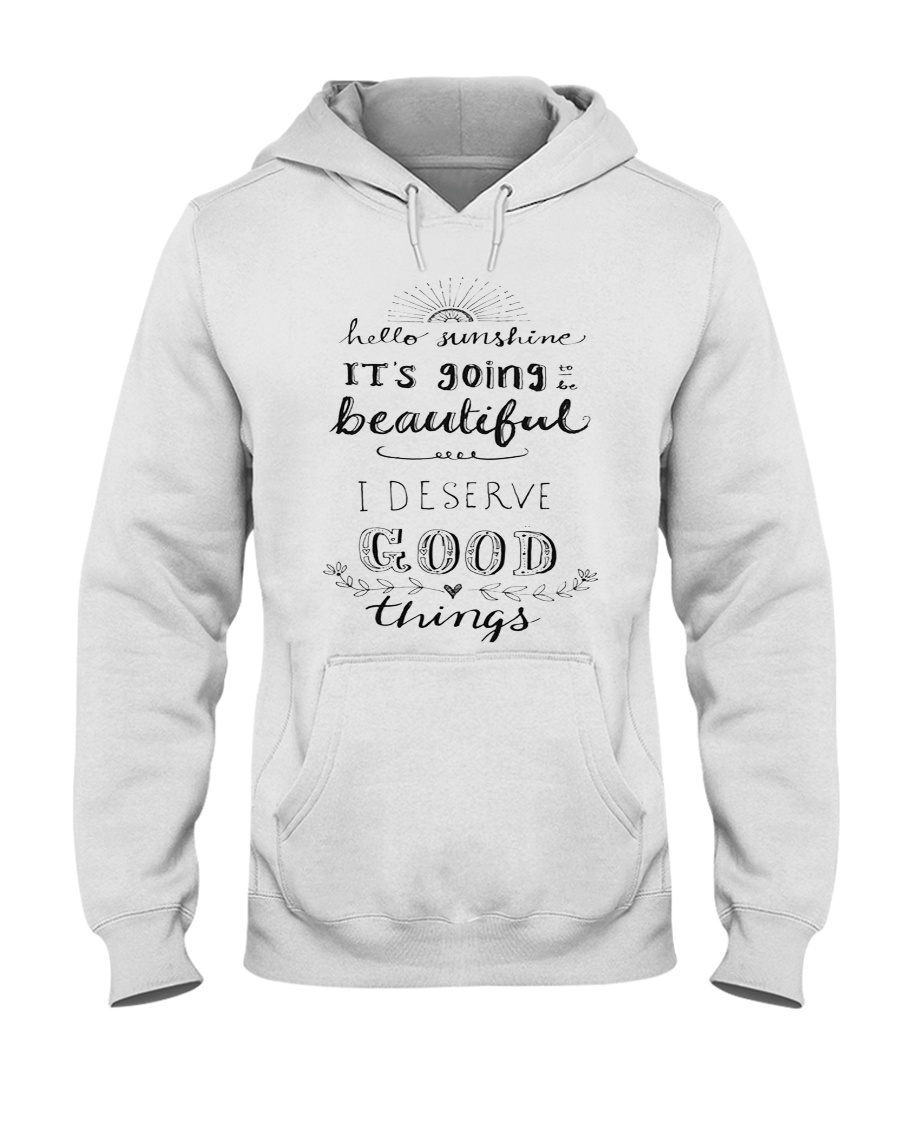 HELLO SUNSHINE - GOOD THINGS Hooded Sweatshirt