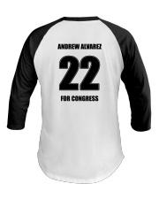 Andrew Alvarez For Congress Baseball T Shirt Baseball Tee back
