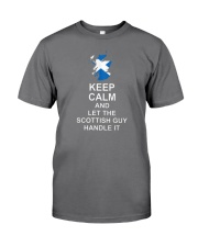 KEEP CALM AND LET THE SCOTTISH GUY HANDLE IT Premium Fit Mens Tee front