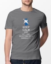 KEEP CALM AND LET THE SCOTTISH GUY HANDLE IT Premium Fit Mens Tee lifestyle-mens-crewneck-front-13