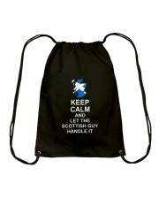 KEEP CALM AND LET THE SCOTTISH GUY HANDLE IT Drawstring Bag thumbnail