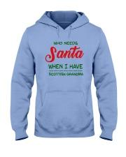 WHO NEED SANTA WHEN I HAVE SCOTTISH GRANDMA Hooded Sweatshirt thumbnail
