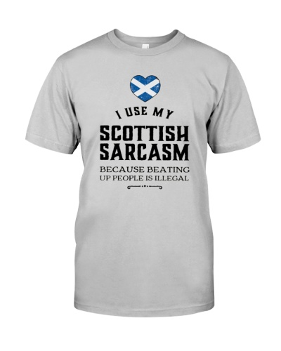 I USE MY SCOTTISH SARCASM