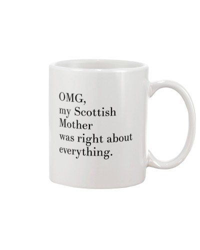 OMG MY SCOTTISH MOTHER WAS RIGHT