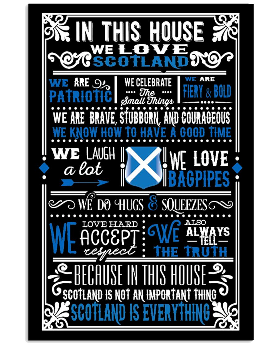 IN THIS HOUSE WE LOVE SCOTLAND 11x17 Poster