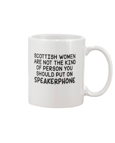 SCOTTISH WOMEN YOU SHOULD'T PUT ON SPEAKERPHONE