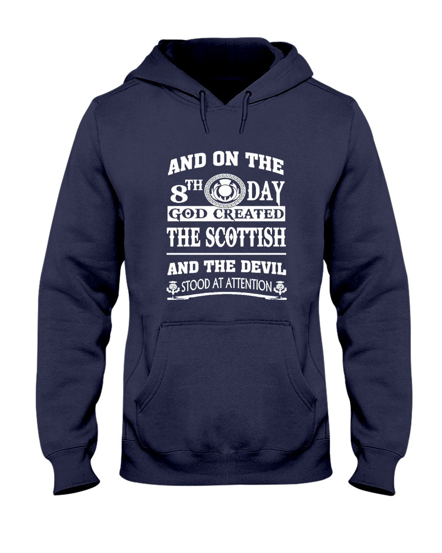 GOD CREATED THE SCOTTISH Hooded Sweatshirt