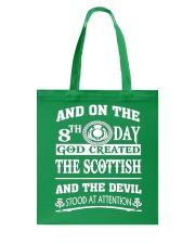 GOD CREATED THE SCOTTISH Tote Bag thumbnail