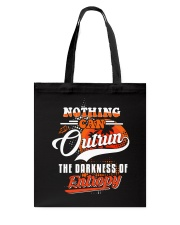 Nothing Can Outrun the Darkness of Entropy Tote Bag thumbnail