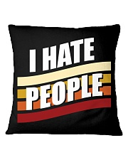 I Hate People Square Pillowcase thumbnail