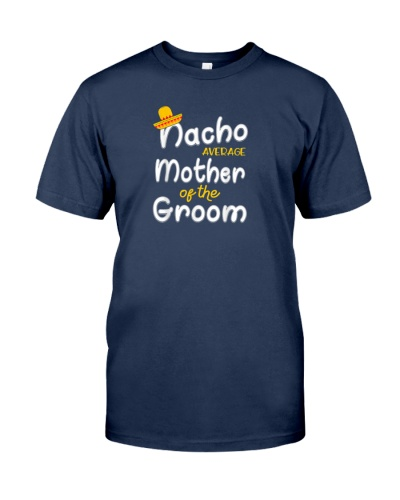 nacho average grom t shirt funny cinco de mayo