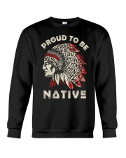 PROUD TO BE NATIVE Crewneck Sweatshirt thumbnail