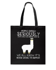 Llama People Should Seriously Tote Bag thumbnail
