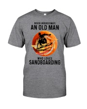 Sandboarding never old man Classic T-Shirt front