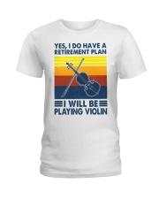 Violin Retirement Plan Ladies T-Shirt tile