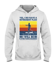 Paddleboarding Retirement Plan Hooded Sweatshirt tile
