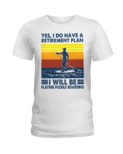 Paddleboarding Retirement Plan Ladies T-Shirt tile