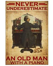 Piano never old man poster 24x36 Poster front