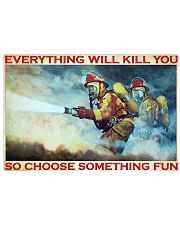 Firefighter evrything fun 36x24 Poster front