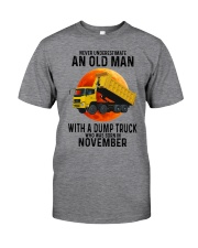 11 dump truck old man color Classic T-Shirt front