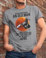 04 tatoo artist never old man Classic T-Shirt apparel-classic-tshirt-lifestyle-26